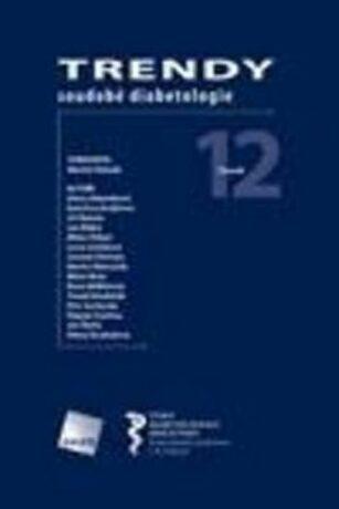 Trendy soudobé diabetologie. Svazek 12 - Martin Haluzík
