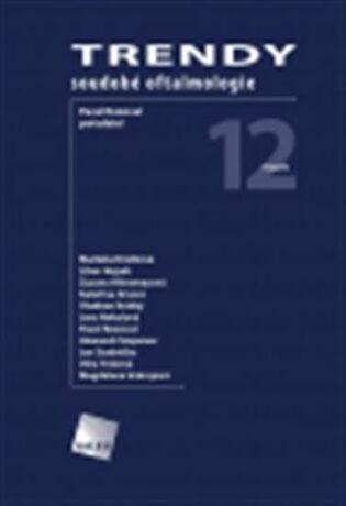 Trendy soudobé oftalmologie svazek 12 - kolektiv autorů