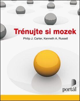 Trénujte si mozek - Philip Carter, Kenneth Russell