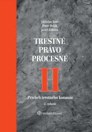Trestné právo procesné II - Kolektiv