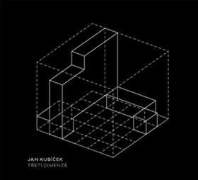 Třetí dimenze - Jan Kubíček