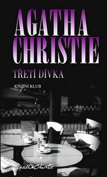 Třetí dívka - Agatha Christie
