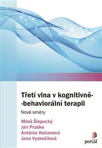 Třetí vlna v kognitivně-behaviorální terapii - Kolektiv
