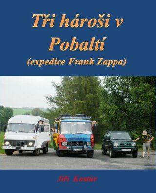 Tři hároši v Pobaltí - Jiří Kostúr - e-kniha