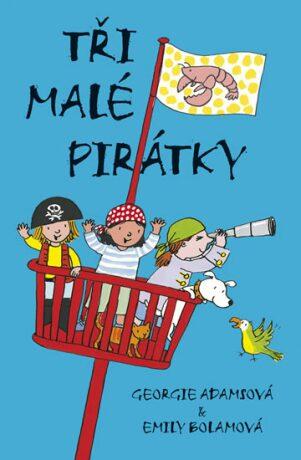 Tři malé pirátky - Georgie Adams