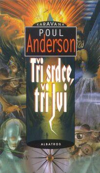 Tři srdce, tři lvi - Poul Anderson
