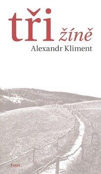 Tři žíně - Alexandr Kliment