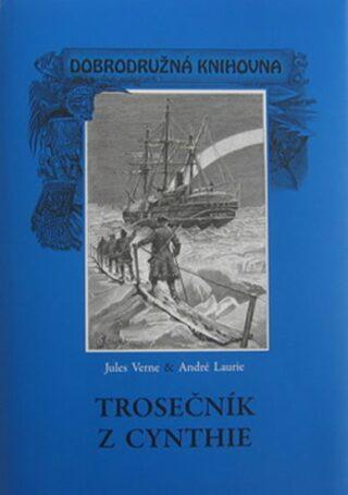 Trosečník z Cynthie - Jules Verne, André Laurie