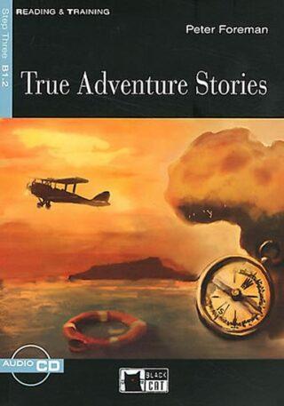 True Adventure Stories + CD - Peter Foreman