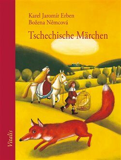 Tschechische Märchen - Božena Němcová, Karel Jaromír Erben