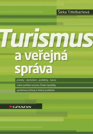 Turismus a veřejná správa - Šárka Tittelbachová