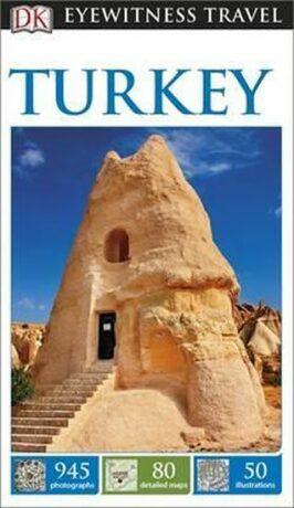 Turkey - DK Eyewitness Travel Guide - Dorling Kindersley