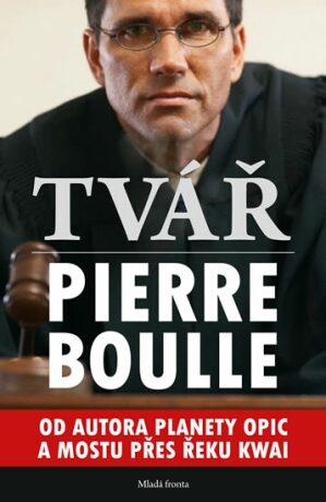 Tvář - Pierre Boulle