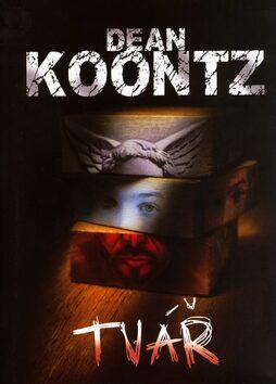 Tvář - Dean Koonz
