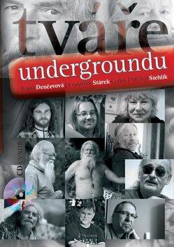 Tváře undergroundu - Kolektiv