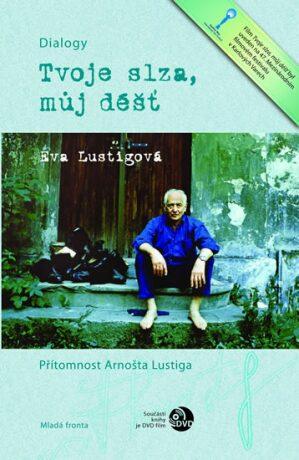 Tvoje slza, můj déšť - Eva Lustigová