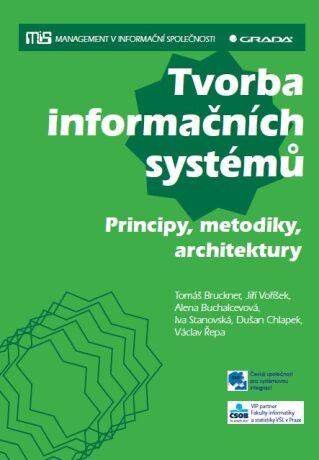 Tvorba informačních systémů - Jiří Voříšek, Alena Buchalcevová, Tomáš Bruckner - e-kniha