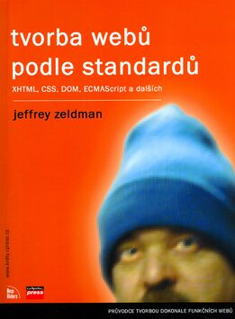 Tvorba webů podle standardů - Jeffrey Zeldman