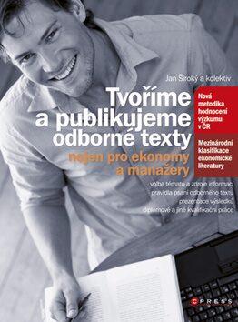 Tvoříme a publikujeme odborné texty - Jan Široký