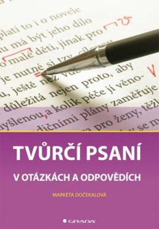 Tvůrčí psaní - Markéta Dočekalová