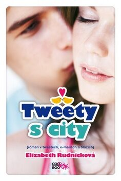 Tweety s city - Elizabeth Rudnicková