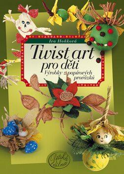 Twist art pro děti - Iva Hoňková