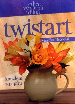 Twistart Kouzlení z papíru - Monika Brýdová