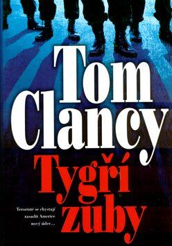Tygří zuby - Tom Clancy