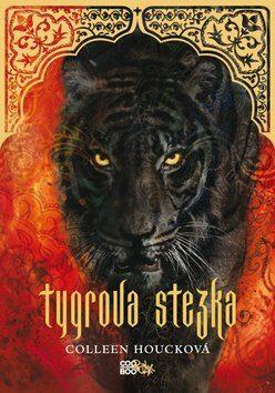 Tygrova stezka - Colleen Houcková