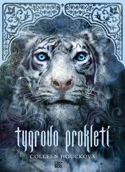 Tygrovo prokletí - Colleen Houcková