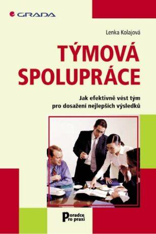 Týmová spolupráce - Lenka Kolajová - e-kniha