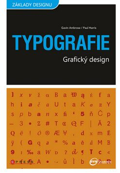 Typografie - Gavin Ambrose, Paul Harris