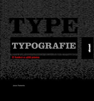 Typografie písma - Tselentis Jason