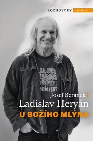 U Božího Mlýna - Josef Beránek, Ladislav Heryán
