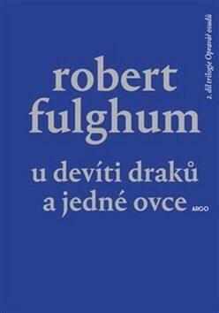 U Devíti draků a jedné ovce - Robert Fulghum