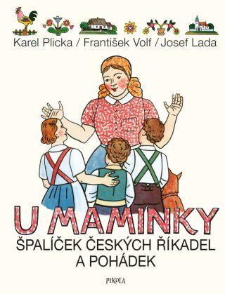 U maminky: Špalíček českých říkadel a pohádek - Kolektiv