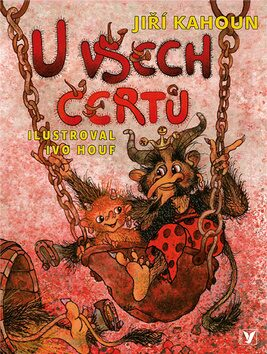 U všech čertů - Jiří Kahoun, Ivo Houf