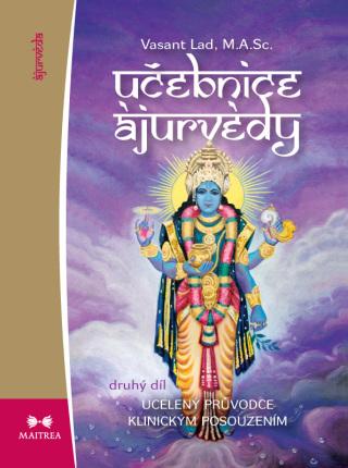 Učebnice ájurvédy II. - Vasant Dattatray Lad - e-kniha