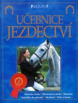 Učebnice jezdectví - Rosie Dickinsová, Gill Harveyová
