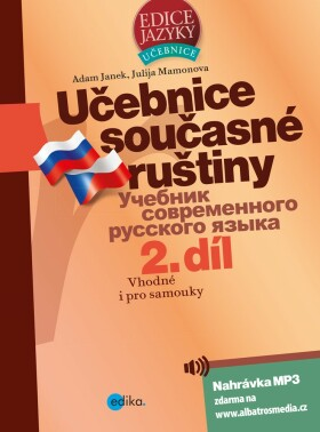 Učebnice současné ruštiny, 2. díl - Yulia Mamonova, Adam Janek