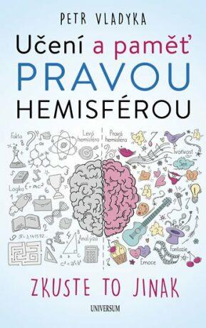 Učení a paměť pravou hemisférou - Petr Vladyka