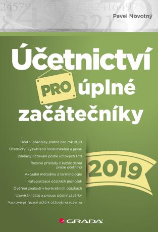 Účetnictví pro úplné začátečníky 2019 - Pavel Novotný - e-kniha