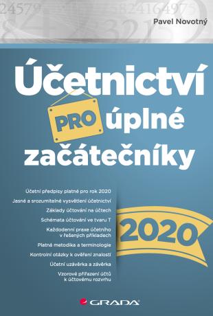 Účetnictví pro úplné začátečníky 2020 - Pavel Novotný - e-kniha