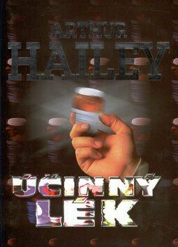 Účinný lék - Arthur Hailey