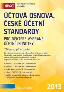 Účtová osnova, České účetní standardy 2013 - Jaroslava Svobodová