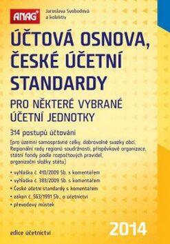 Účtová osnova, České účetní standardy 2014 - Jaroslava Svobodová