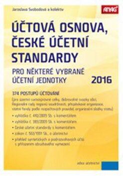 Účtová osnova, České účetní standardy 2016 - Jaroslava Svobodová