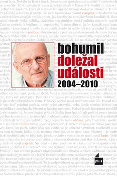 Události 2004-2010 - Bohumil Doležal