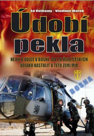 Údobí pekla - Vladimír Marek, Vulliamy Ed