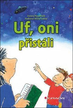 Uf, oni přistáli - Zuzana Pospíšilová, Michal Sušina